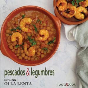 Portada del Ebook pescados y legumbres-recetas para olla lenta - rootsandcook_small