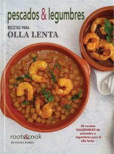 Portada del Ebook pescados y legumbres-recetas para olla lenta - rootsandcook